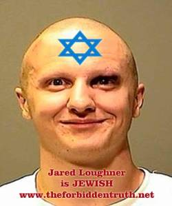 Jewish Jared Loughner